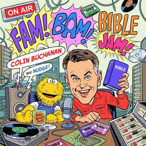 Fam! Bam! Bible Jam! CD by Colin Buchanan