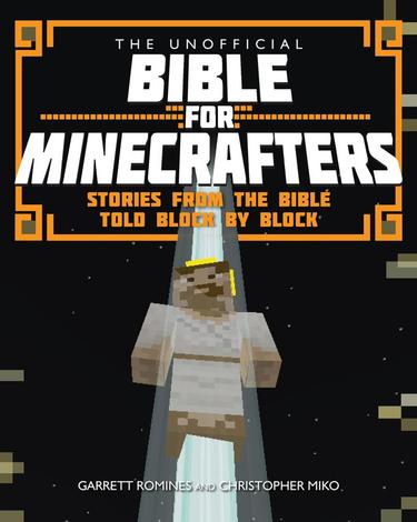 Unofficial Bible for Minecrafters by