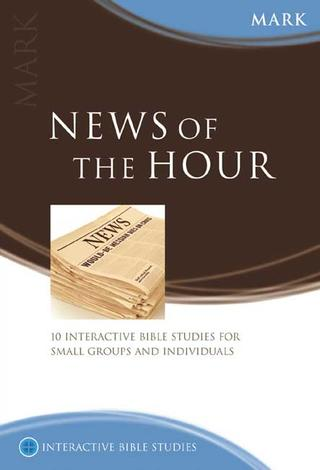 Mark: News of The Hour by Peter Bolt