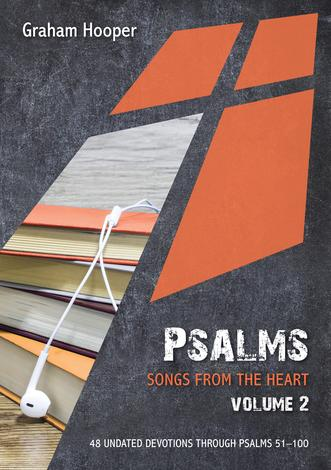 Psalms: Songs from the heart (Volume 2) by Graham Hooper