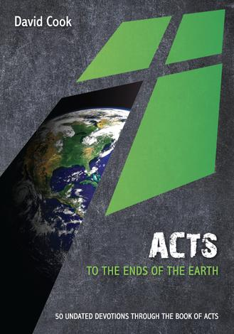 Acts: To the ends of the earth