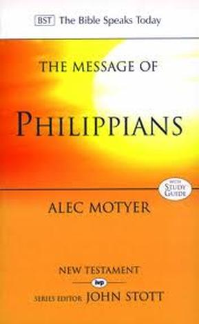 The Message of Philippians by Alec Motyer