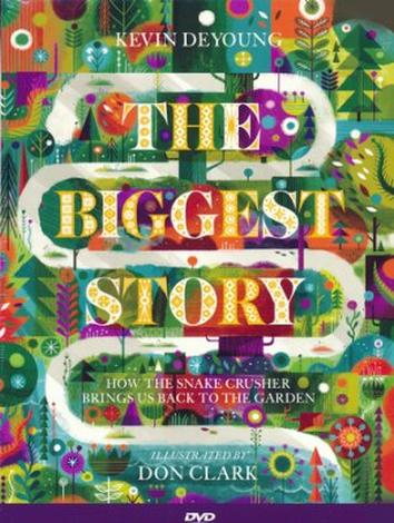 The Biggest Story DVD by Kevin DeYoung