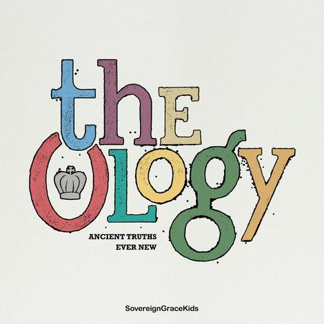 The Ology CD by Sovereign Grace Music