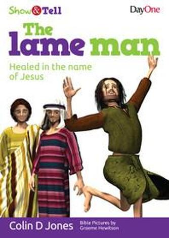 The Lame Man by Colin D Jones