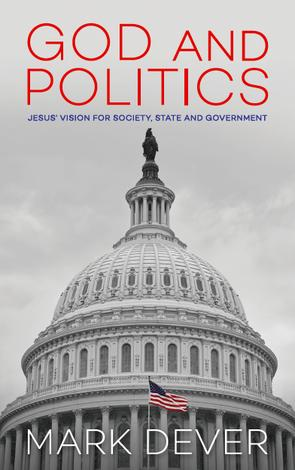 God and Politics by Mark Dever