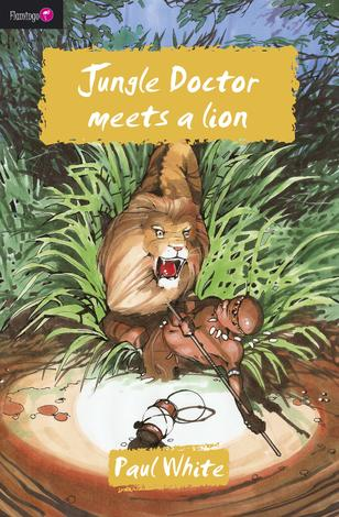 Jungle Doctor Meets A Lion by Paul White