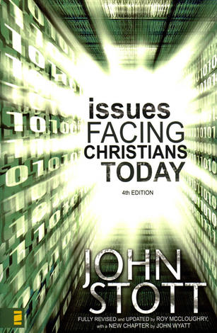 Issues Facing Christians Today by John Stott