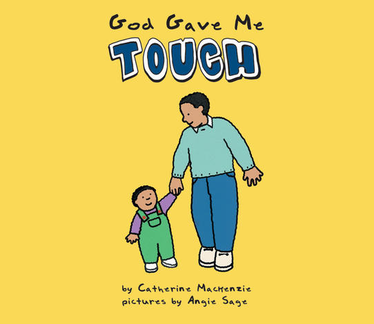 God Gave Me Touch by Catherine Mackenzie