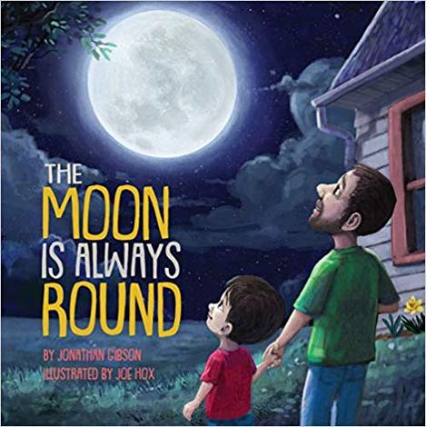 The Moon Is Always Round by Jonathan Gibson