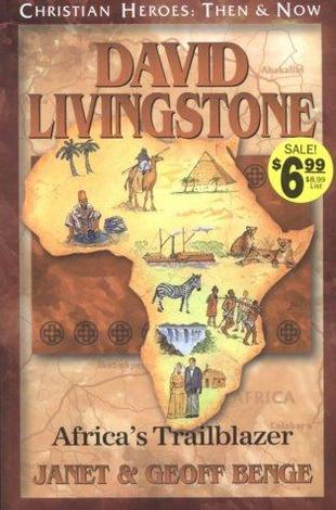 David Livingstone: Africa's Trailblazer by Geoff Benge