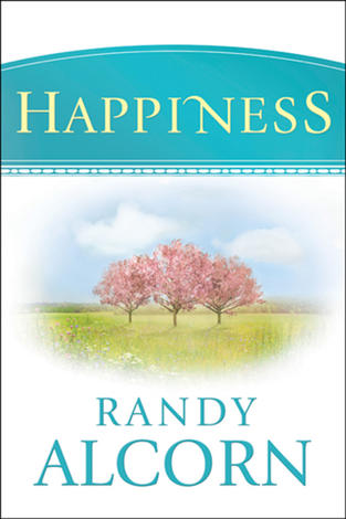 Happiness (Hardback) by Randy Alcorn
