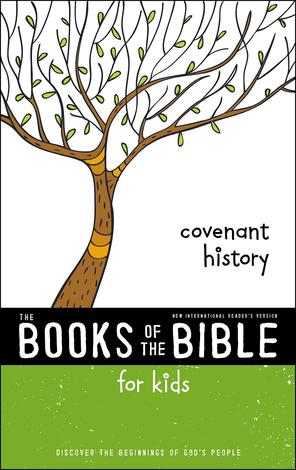 The Books of the Bible For Kids: Covenant History by