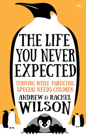 The Life You Never Expected by Andrew Wilson