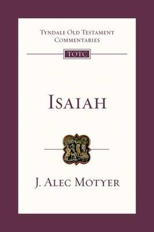 Isaiah by Alec Motyer