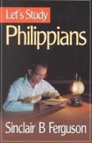 Let's Study Philippians by Sinclair Ferguson