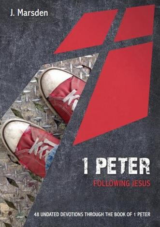 1 Peter by J Marsden