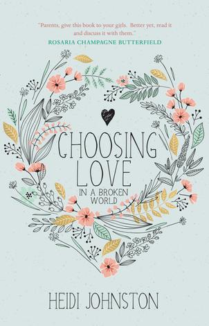 Choosing Love by Heidi Johnston