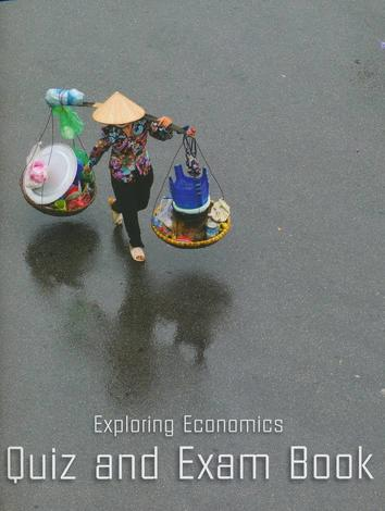 Exploring Economics Quiz & Exam Book by
