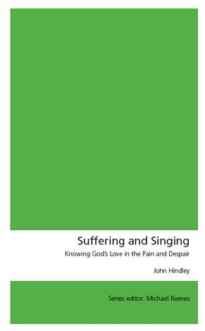 Suffering and Singing by John Hindley
