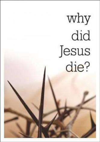 Why Did Jesus Die? [Access for All]