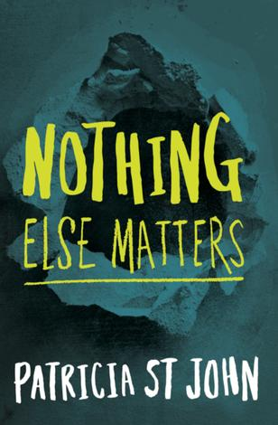 Nothing Else Matters by Patricia St John