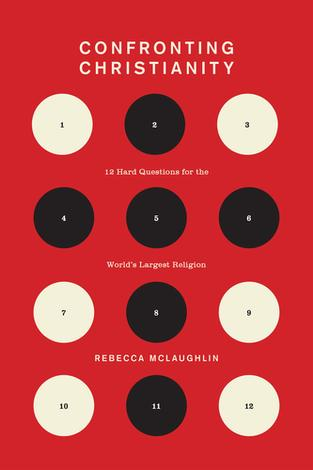 Confronting Christianity by Rebecca McLaughlin