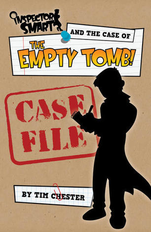 Inspector Smart and the Case of the Empty Tomb – Case File by Tim Chester