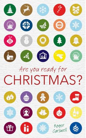 Are You Ready for Christmas? by Roger Carswell