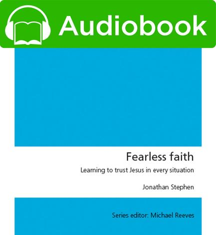 Fearless Faith by Jonathan Stephen