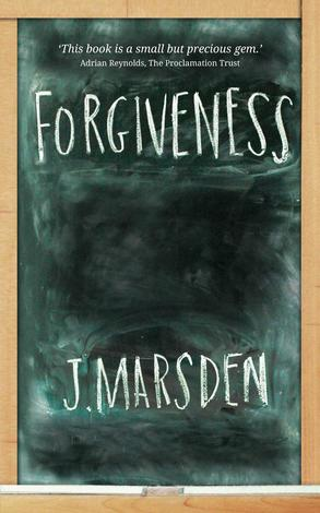Forgiveness by J Marsden