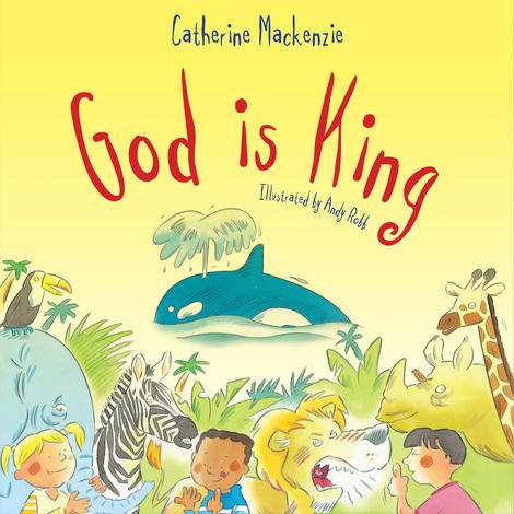 God Is King by Catherine Mackenzie
