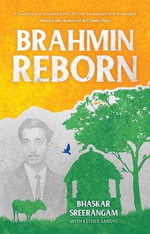 Brahmin Reborn by Bhaskar Sreerangam and Esther Sandys