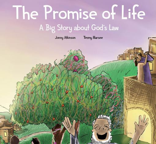 The Promise of Life by Jonny Atkinson and Timmy Marsee