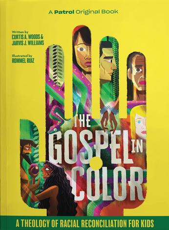 The Gospel in Color for Kids by Jarvis Williams, Curtis Woods and Rommel Ruiz