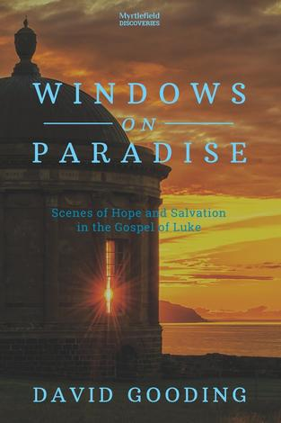 Windows on Paradise by David Gooding