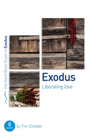 Exodus [Good Book Guide] by Tim Chester