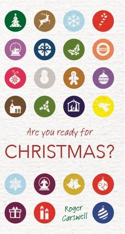 Are you ready for Christmas by Roger Carswell