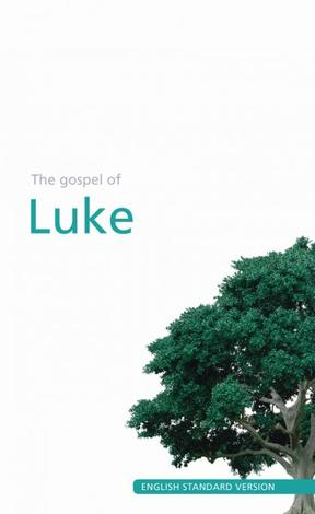 Gospel of Luke (ESV) by