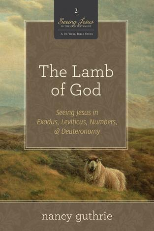 The Lamb of God by Nancy Guthrie