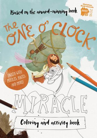 One O'Clock Miracle Coloring and Activity Book by Catalina Echeverri