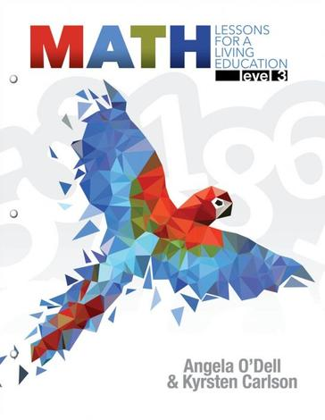 Math Lessons for a Living Education Level 3 by