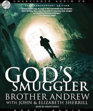 God's Smuggler [Audio Book] by Brother Andrew