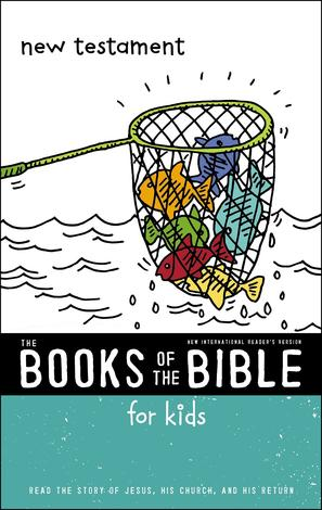 The Books of the Bible For Kids: New Testament by