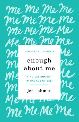 Enough About Me by Jen Oshman