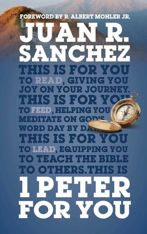 1 Peter for You by Juan Sanchez