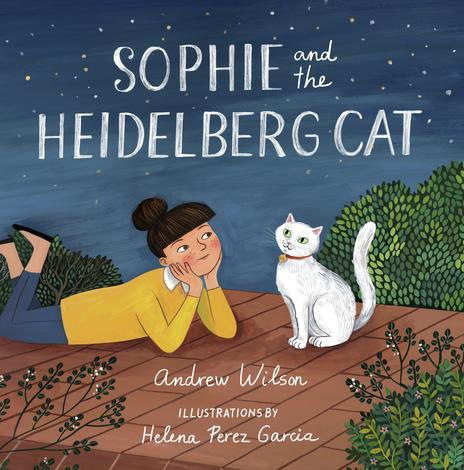 Sophie And The Heidelberg Cat by Andrew Wilson