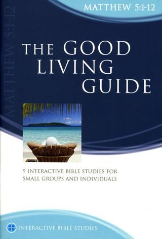 Matthew: Good Living Guide by Tony Payne