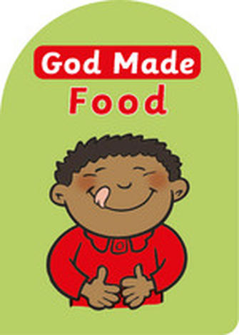 God Made Food by Catherine Mackenzie