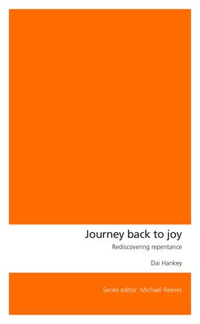 Journey Back to Joy by Dai Hankey